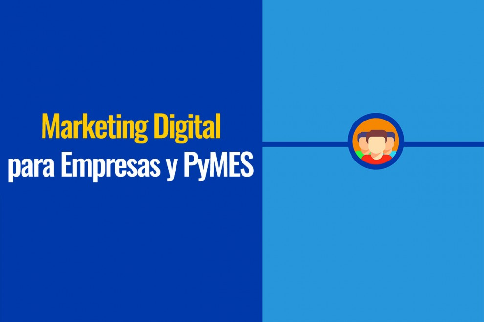Marketing Digital para empresas y Pymes